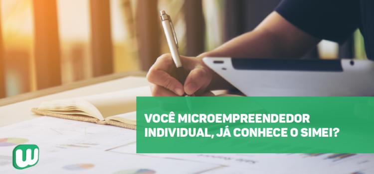 Você microempreendedor individual, já conhece o SIMEI?