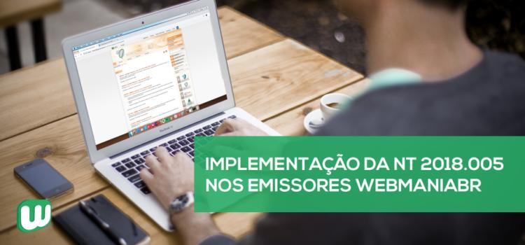 Implementação da NT 2018.005 nos emissores WebmaniaBR