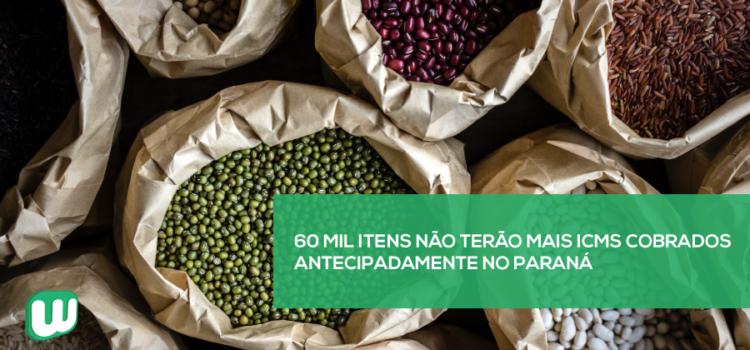 60 mil itens não terão mais ICMS cobrados antecipadamente no Paraná