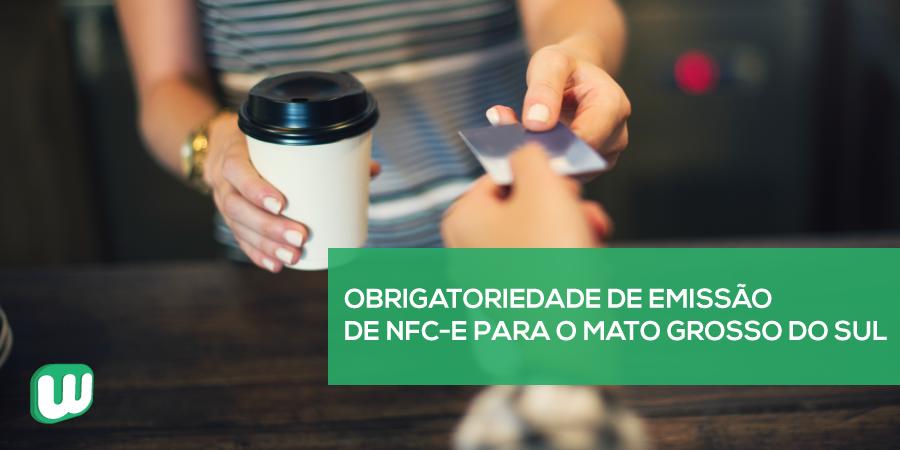 Obrigatoriedade de emissão de NFC-e para Mato Grosso do Sul