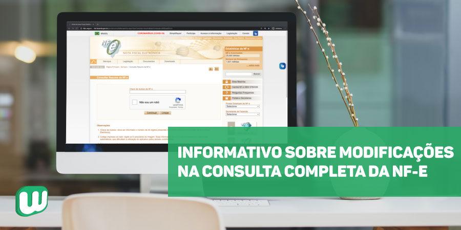 Informativo sobre modificações na consulta completa da NF-e