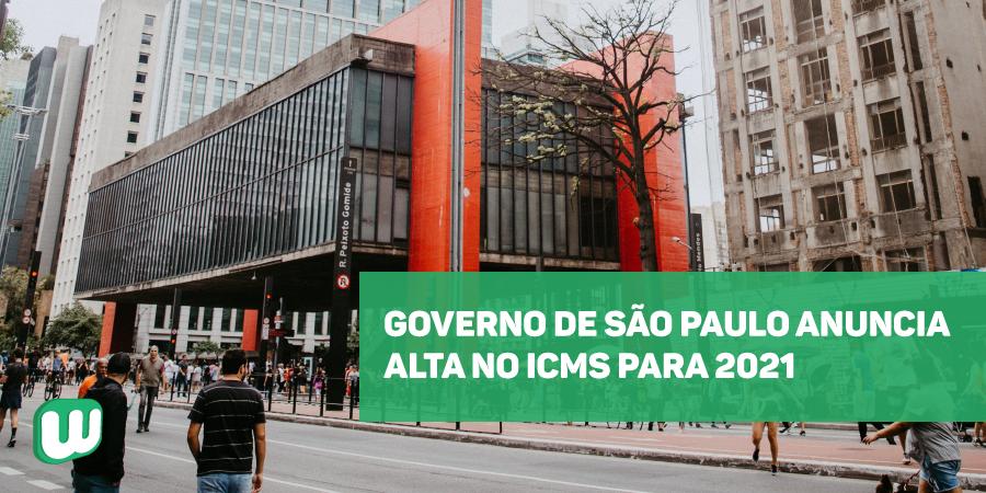 Governo de São Paulo anuncia alta no ICMS para 2021