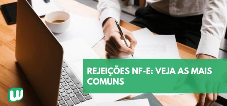 Rejeição NF-e: veja as mais comuns