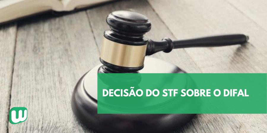 Decisão do STF sobre o DIFAL
