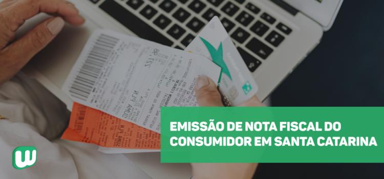 Emissão de Nota Fiscal do Consumidor em Santa Catarina