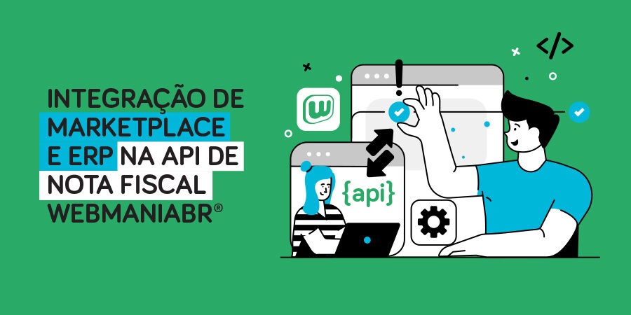 Integração de Marketplace e ERP na API de Nota fiscal WebmaniaBR®