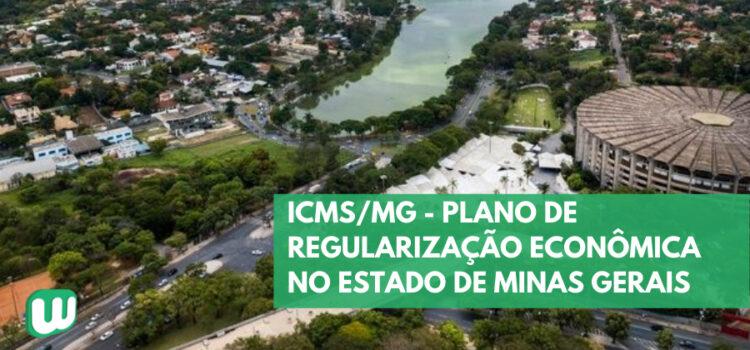 ICMS/MG – Plano de Regularização Econômica no Estado de Minas Gerais