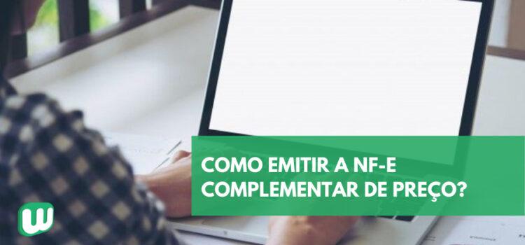 Saiba como emitir a NF-e complementar de preço