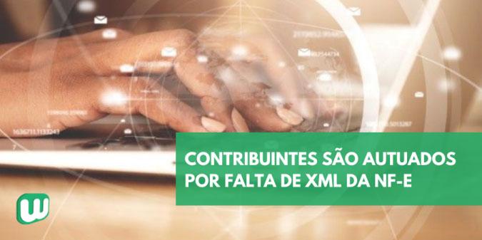 Contribuintes são autuados por falta de XML da NF-e