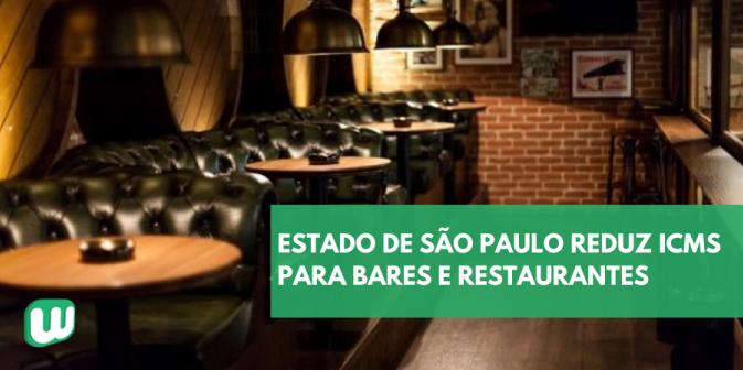 Estado de São Paulo reduz ICMS para bares e restaurantes