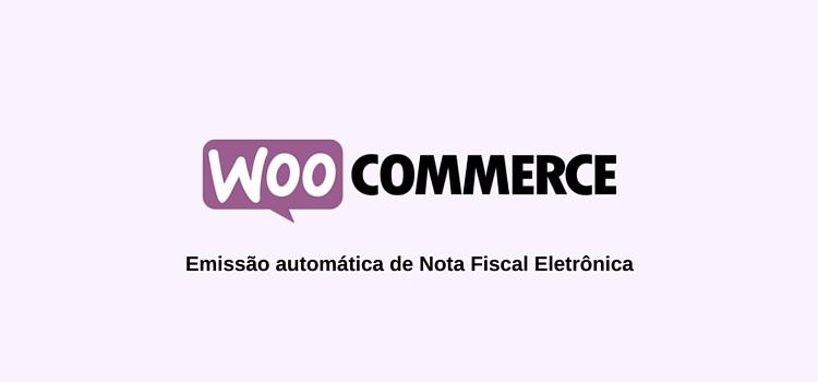 Emita NF-e na sua loja virtual WooCommerce