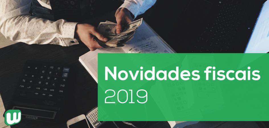 Novidades fiscais 2019